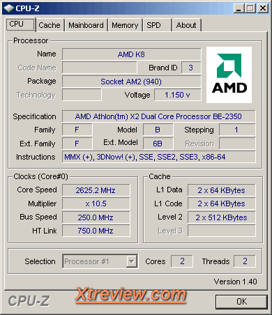 AMD Athlon X2 BE -2350 : @ 2.6 GHZ